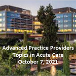 2021 Advanced Practice Providers Topics in Acute Care Conference Banner