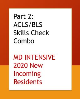 Part 2: MD Intensive ACLS/BLS Skills Check Combo Banner