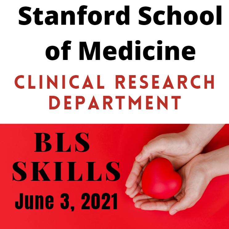 Stanford SOM Clinical Research BLS Skills Check Banner